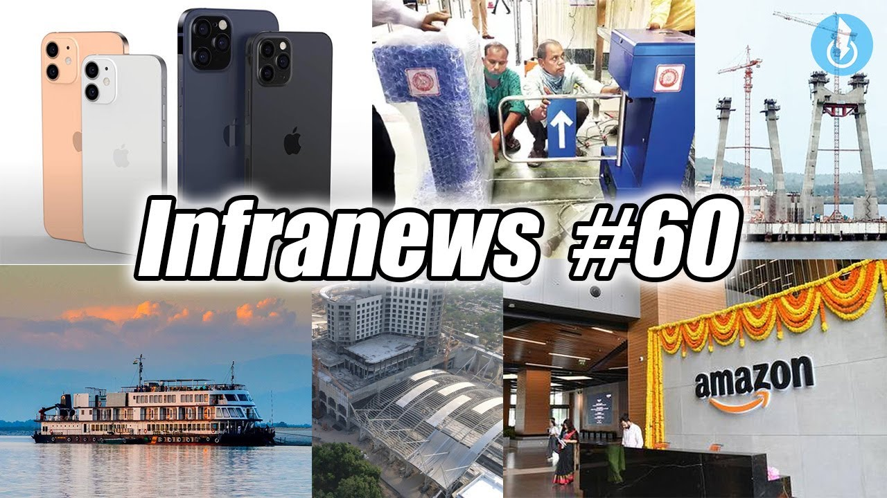 Download Infranews #60- $900 Million Apple Plant in India, 6 Uttarakhand Projects, CSMT Flap Gates, Kolkata