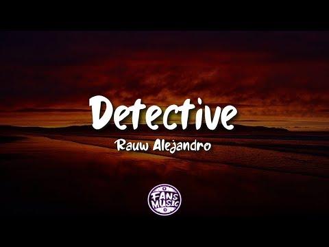 Detective (Letra/Lyrics) - Rauw Alejandro