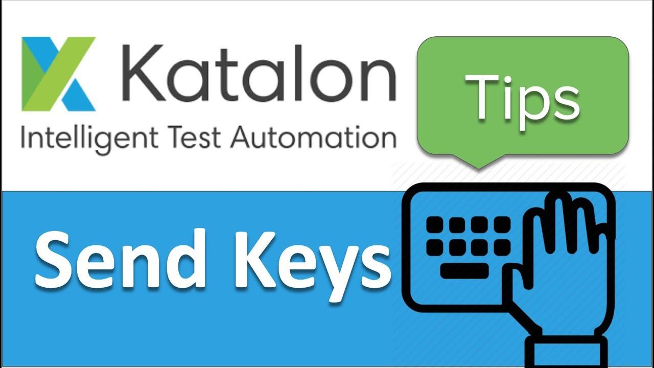 Katalon Studio | How to simulate keyboard key press | Send Keys