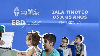 EBD INFANTIL IPMS   26/07/2020 - Sala Timóteo 3 a 5 anos