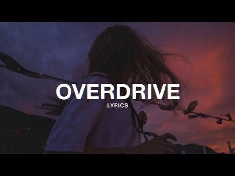 Hippie Sabotage - OVERDRIVE (Lyrics)