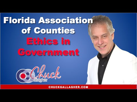 Ethics in Government - A Florida Association of Counties presentation by Chuck Gallagher