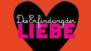 Die Erfindung der Liebe - offizieller Trailer [HD] deutsch