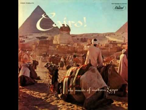 Cairo! - The music of modern Egypt (Capitol T10021, 1956)