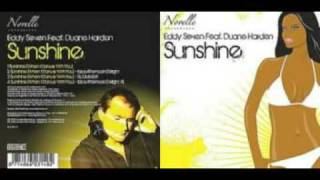 Eddy Seven vs Duane Harden - Sunshine (when i dance with you)  IBIZA RMX