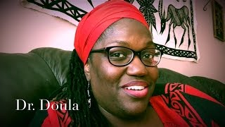 "Dr. Doula: ""10 Things Every African American Woman Should Know about Birth"""