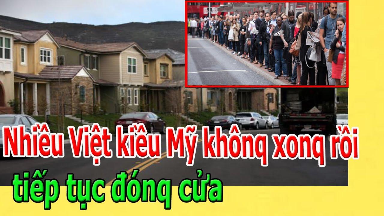 Nhiều Việt kiều Mỹ khônq xonq rồi, tiếp tục đónq cửa