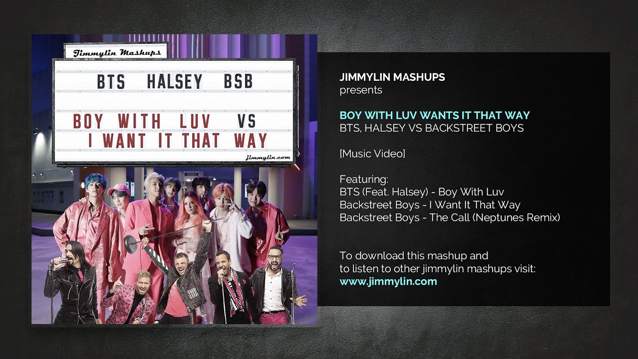 Mashup - Boy With Luv Wants It That Way (BTS, Halsey vs Backstreet Boys)