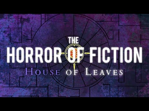 House of Leaves: The Horror Of Fiction