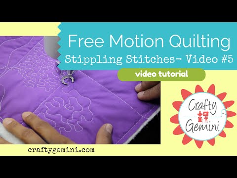 Free Motion Quilting Tutorial Series- Video #5: Stippling And Meandering Stitches