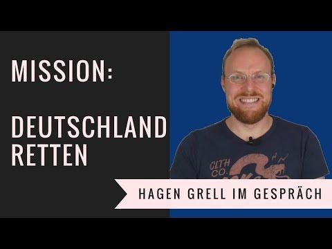 Mission: Deutschland retten - Hagen Grell im Gespräch