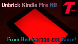 "Unbrick Kindle Fire HD 7"" from Red Screen and More (Tutorial)"