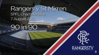 90 In 90 | Rangers 3-1 St Mirren | 07 August 2015