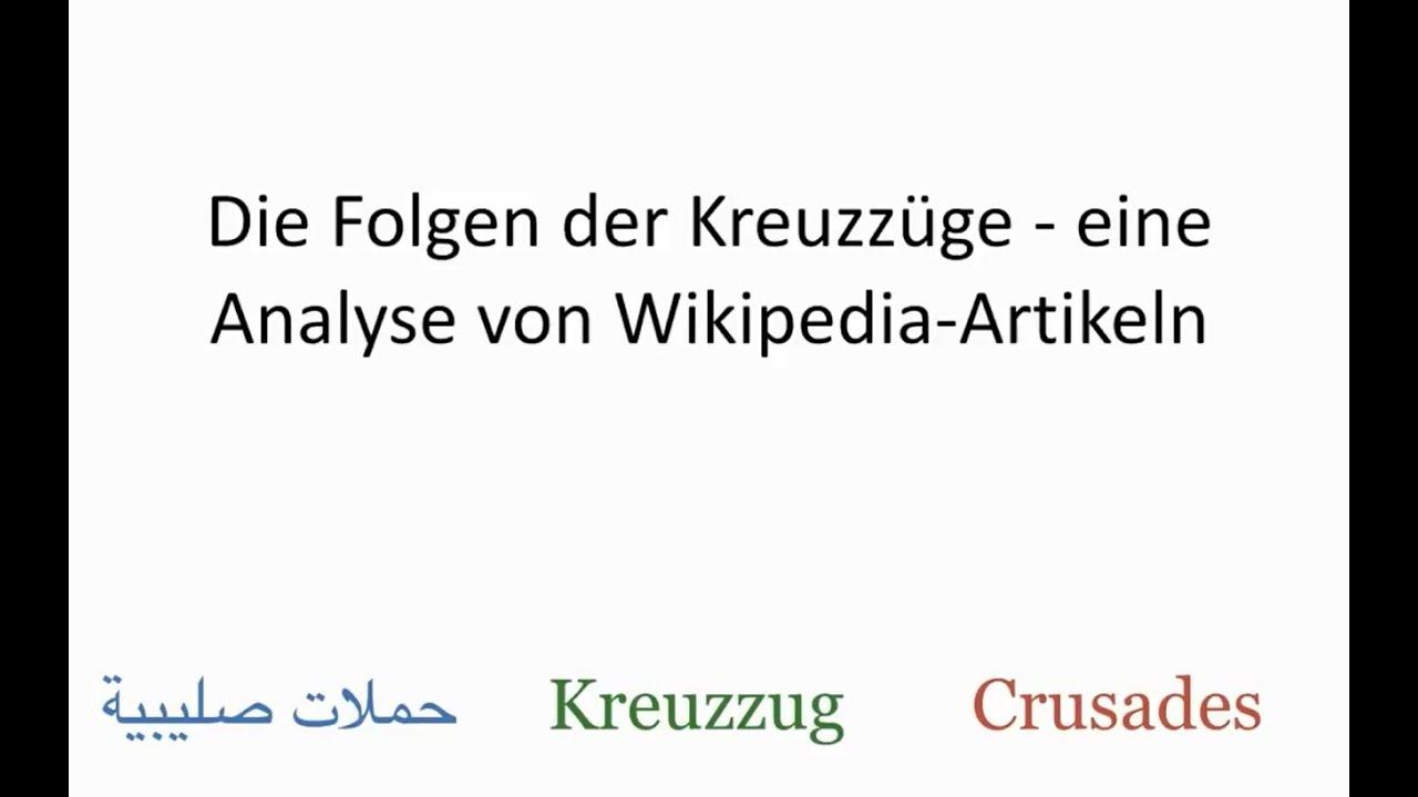 Geschichte In Der Wikipedia Analyse Der Artikel Kreuzzug