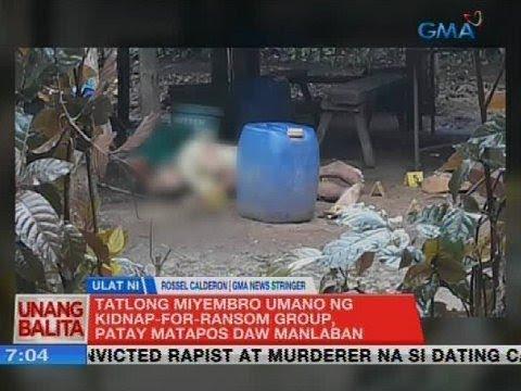 UB: Tatlong miyembro umano ng kidnap-for-ransom group, patay matapos daw manlaban