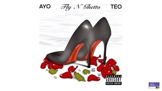 Ayo & Teo - Fly n' Ghetto (Official Audio) Fan remixed