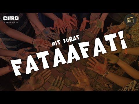 FATAAFATI   NIT Surat   Music Video