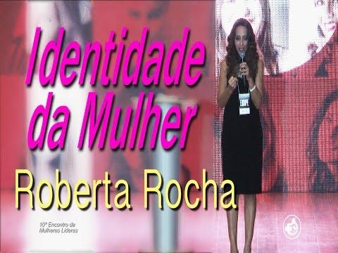 Pra. Roberta Rocha - Identidade da Mulher