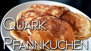 Frühstücksidee | Quark Pancakes | Lieblingsfrühstück