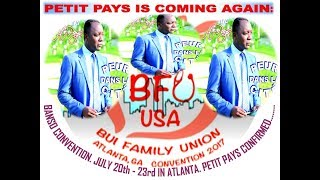 PETIT PAYS - CONFIRMING THE BFU(BANSO) CONVENTION IN ATLANTA (07/22/2017)