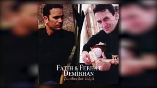 Fatih Demirhan & Ferhat Demirhan - Akgöğsünde