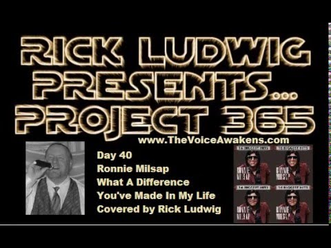 What A Difference You've Made In My Life (Ronnie Milsap) Covered By Rick Ludwig