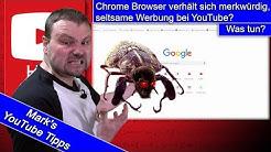 Chrome Browser verhält sich merkwürdig? YouTube Videos laufen nicht mehr?