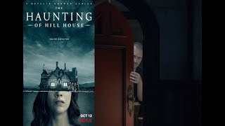 The Haunting of Hill House - Serie de la Semana