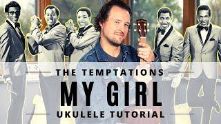 My Girl | The Temptations | Ukulele Tutorial