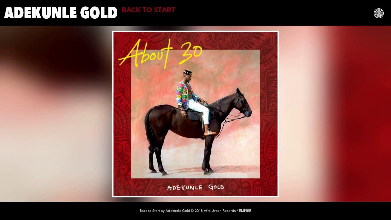 Download Adekunle Gold - Back to Start (Audio)