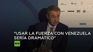 """Zapatero: """"Si queremos a Venezuela, defendamos el diálogo"""""""