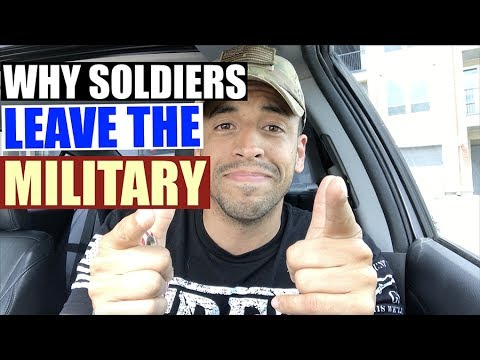 Why Soldiers Leave The Military!