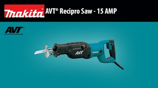 MAKITA AVT® Recipro Saw - 15 AMP Thumbnail