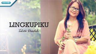 Lingkupiku - Talita Doodoh (Video)