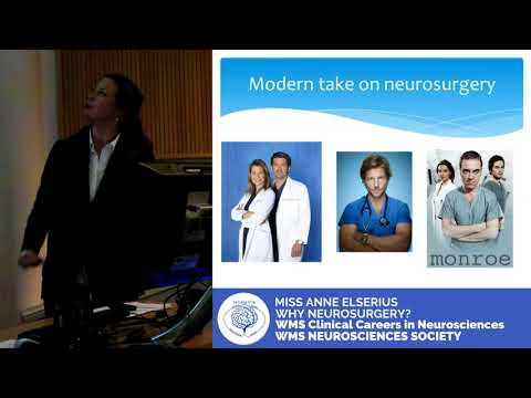 Why Neurosurgery | Miss Anne Elserius (WMS Neurosciences Clinical Careers)