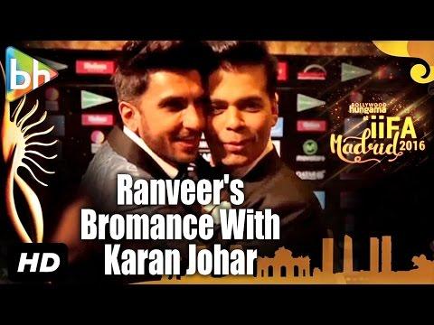 Ranveer Singh's Bromance With Karan Johar At IIFA Awards 2016