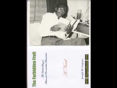 The Forbidden Fruit by Joseph M. Luguya Dec 2011.wmv
