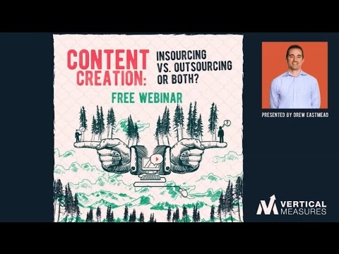 Content Creation: Insourcing Vs Outsourcing or Both?