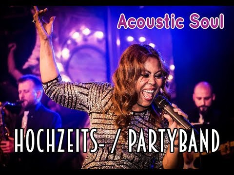 Hochzeitsband / Partyband ACOUSTIC SOUL Liveband Basel Zürich Freiburg