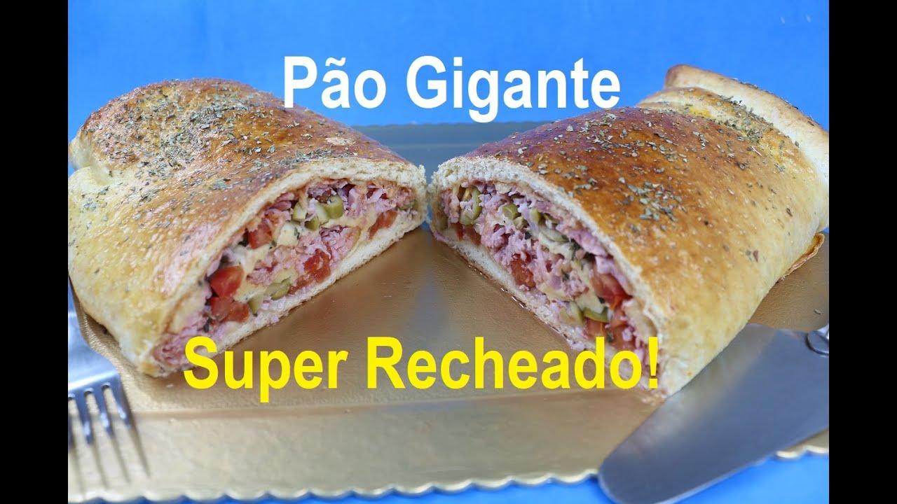PÃO GIGANTE SUPER RECHEADO (Simplesmente maravilhoso!)