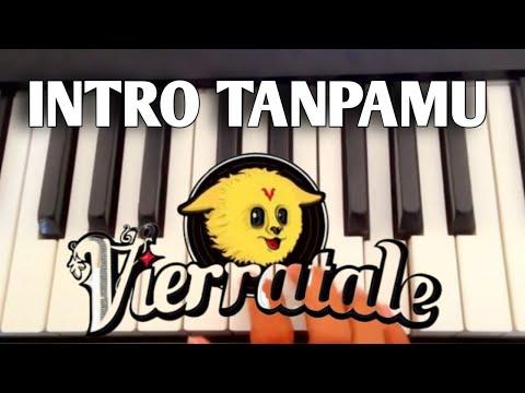 Tutorial piano Vierratale - Tanpamu / How to play piano