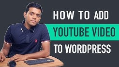 How to Add YouTube Video to WordPress
