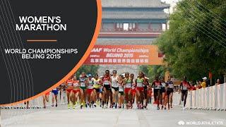 Women's Marathon   World Athletics Championships Beijing 2015