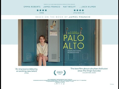 'Palo Alto' - UK trailer - in cinemas 17 October 2014