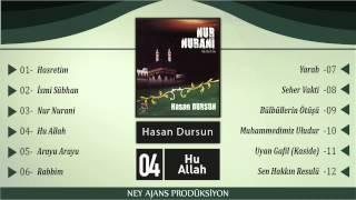 ilahi - Hasan Dursun  Hu Allah - en güzel ilahiler - ilahiler - en sevilen ilahiler