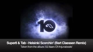 Super8 & Tab - Helsinki Scorchin