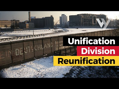 Unification, Division, and Reunification of Germany
