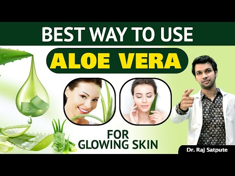 Best Way To Use Aloe Vera Products For Bright, Glowing & Healthy Skin | Skin Care 2020