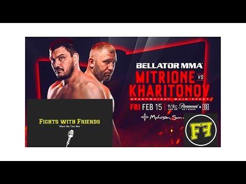 Bellator 215 Matt Mitrione vs Sergei Kharitinov Fights with Friends Livestream play by play