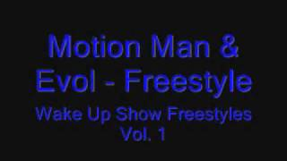 Motion Man & Evol - Freestyle (Wake Up Show Freestyles Vol. 1)
